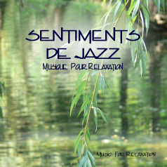 Jazz - sentiments
